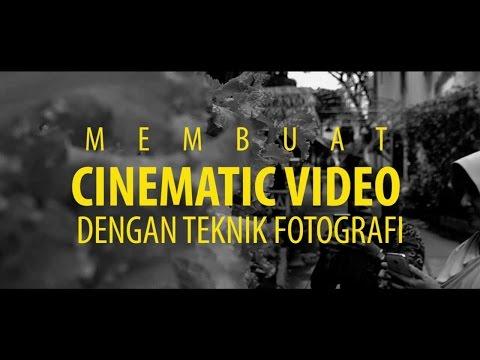 MovieTorial #3 - Teknik Membuat Cinematic Video Simpel dengan Teknik Fotografi - LHPro