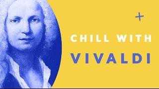 [Chill with Vivaldi] The Four Seasons, Concerto for Violin in F Major, L'inverno:Allegro non molto