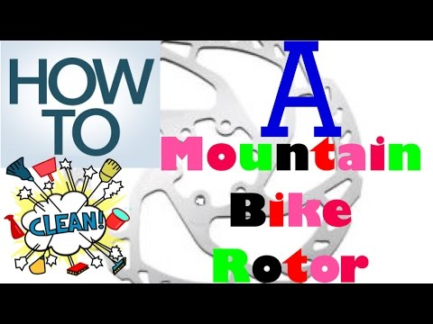 How to Clean a Mountain Bike Rotor