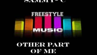 Sammy C - Other Part Of Me (latin freestyle Club Mix).