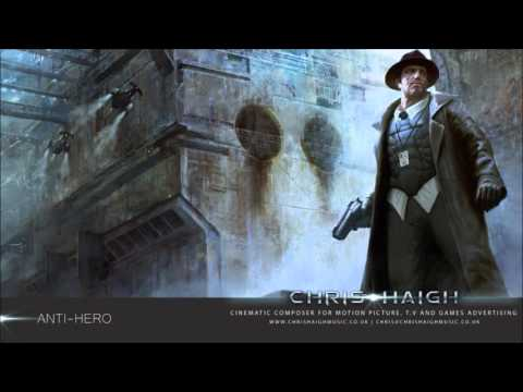 Anti-Hero - Chris Haigh (Epic Dark Powerful Trailer Music)