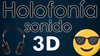 Sonidos 3D Holofonicos Top 5 Holofonias