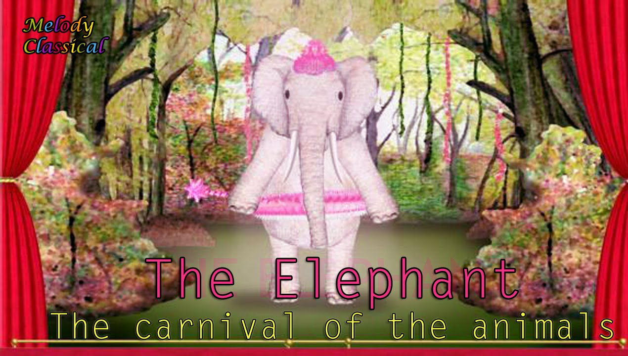 L Elephant Carnival Of The Animals Camille Camille Saint-...