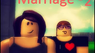 ROBLOX - Marriage - 2