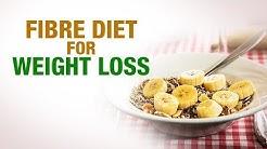Fiber Diet for Weight loss - Dr. Gaurav - Dr. G Weight Management