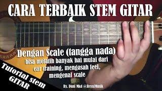 Cara Stem Gitar Terbaik, Mudah & Cepat Dengan Scale