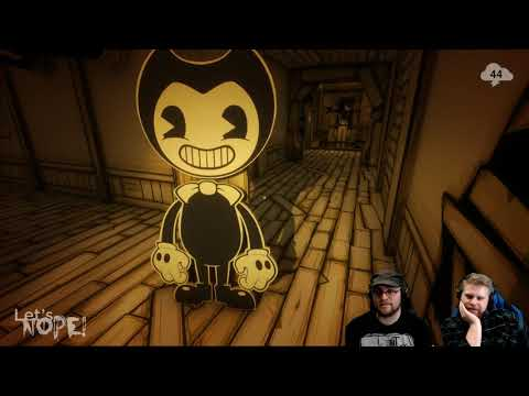 Let's NOPE! — Bendy and the Ink Machine