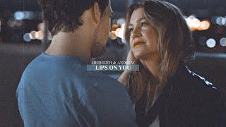 » Meredith & Andrew • Lips on You [+15x12]