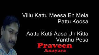 En Uchi Mandai Vettaikaran movie tamil karaoke with lyrics by Praveen gr360p