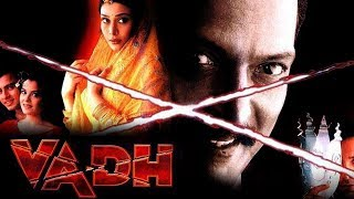 Vadh (2002) Full Hindi Movie   Nana Patekar, Puru Rajkumar, Meghna Kothari, Nakul