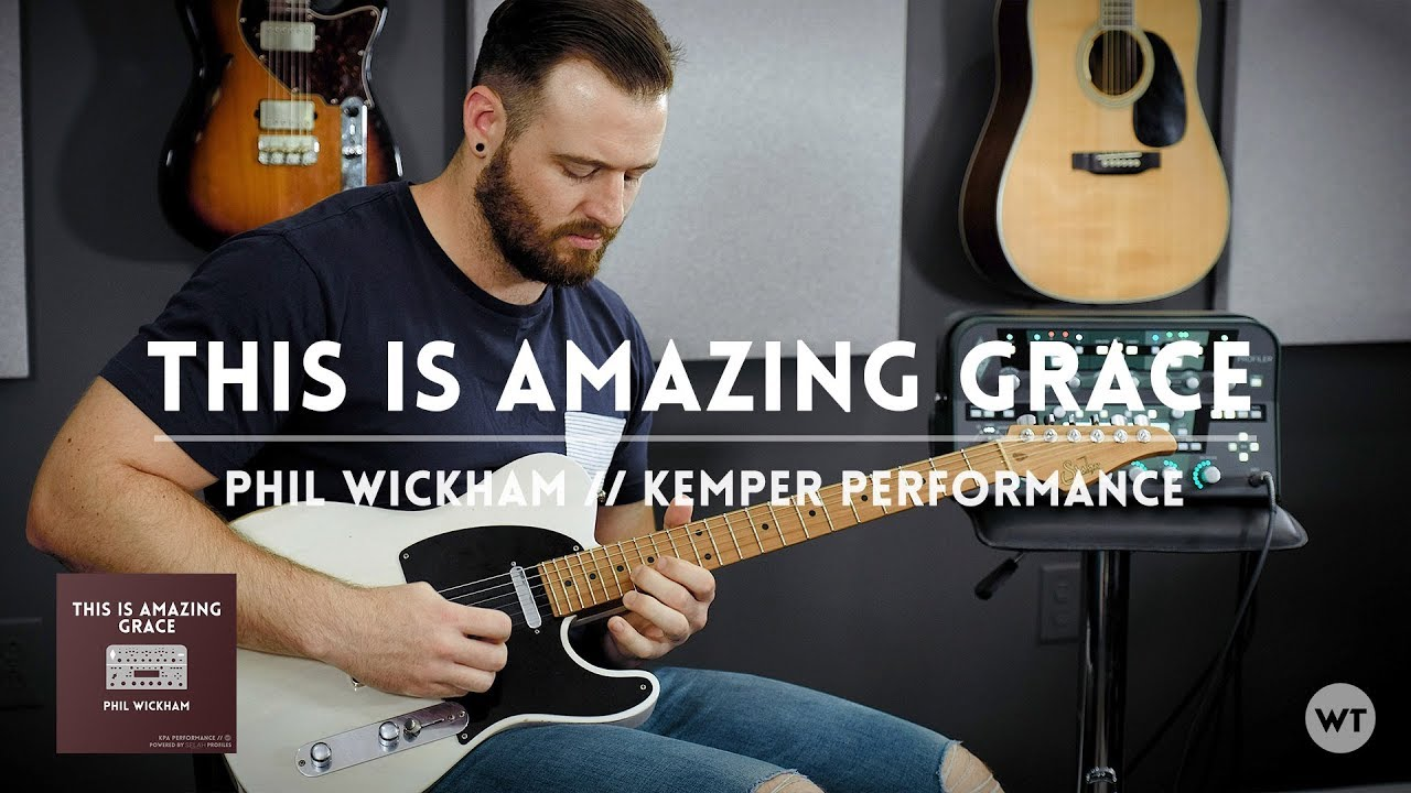 this is amazing grace phil wickham kemper performance electric guitar cover youtube