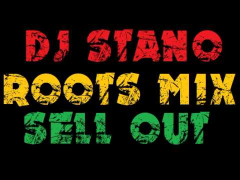 DJ STANO - ROOTS MIX SELL OUT