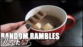 fkvlogs random rambles week 17