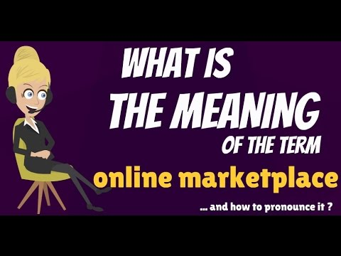 What is ONLINE MARKETPLACE? What does ONLINE MARKETPLACE mean?