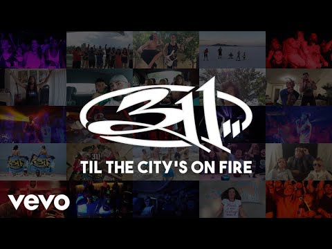 311---'til-the-city's-on-fire-[official-video]