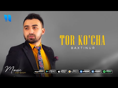 Baxtinur - Tor ko'cha (audio 2020)