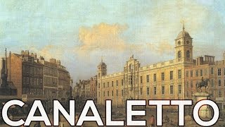 Canaletto: A collection of 157 paintings (HD)