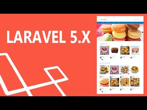 Lập trình PHP - Xây dựng webiste bán hàng với Laravel 5.x: Giới thiệu