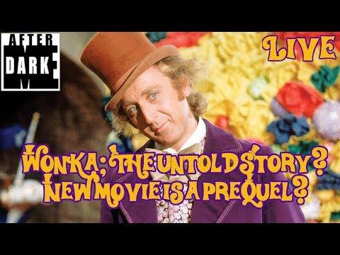 Willy Wonka Prequel- Star Wars News - MEAD Live
