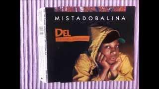 Del Tha Funkeé Homosapien - 03 Mistadobalina (Instrumental)