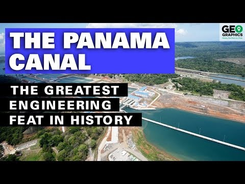 The Panama Canal: The Greatest Engineering Feat In History