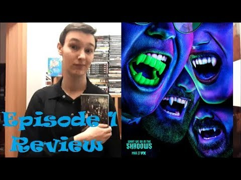 "What We Do In The Shadows TV Series: Episode 1 ""Pilot"" 