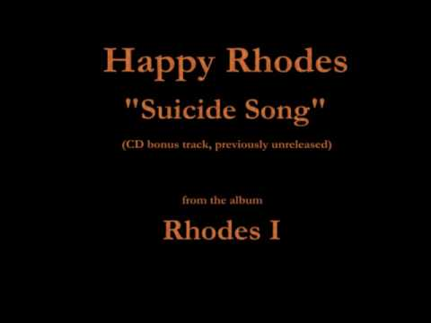 Happy Rhodes  Rhodes I  15  Suicide Song 19861992