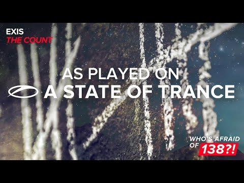 Exis - The Count [A State Of Trance 772]