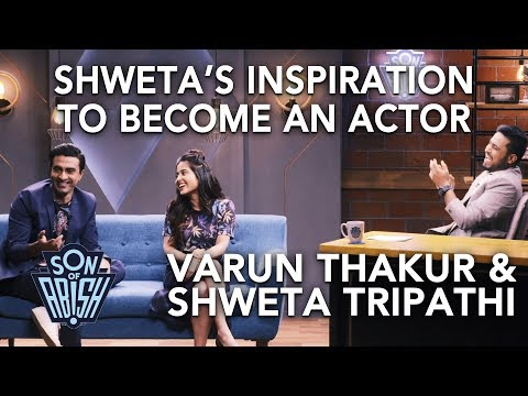 Shweta Tripathi's inspiration to become an actor | Son Of Abish