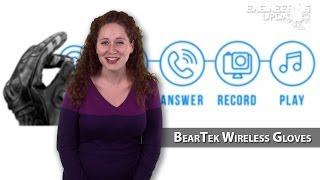 Engineering Update #33: BearTek wireless gloves