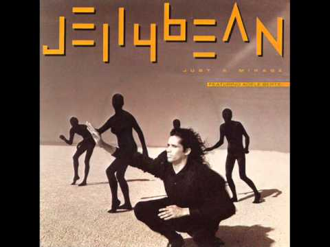 Jellybean - Just A Mirage (Album version, High Quality)