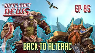 Back to Alterac | Battlenet News Ep 85