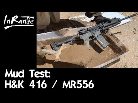 Mud Test: H&K 416/MR556
