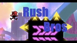 Rush Bros  time Attack