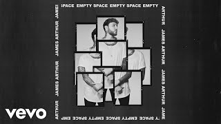 James Arthur - Empty Space (Still Video) Video