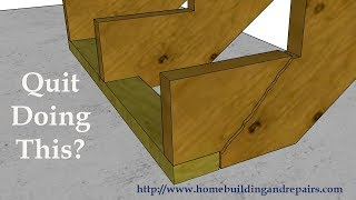 How to Create Future Home Repairs by Notching Stringers for Kickers