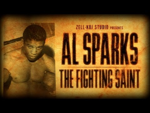Al Sparks -  The Fighting Saint