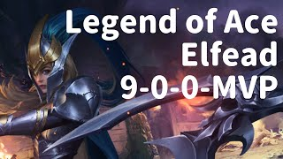 Elfead (9-0-0 MVP) Legend of Ace - Mobile MOBA Game