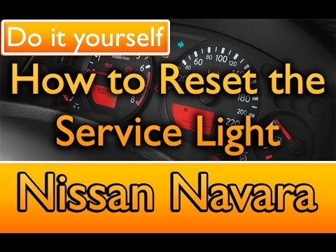 How to reset the Service Light Nissan Navara