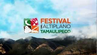 FESTIVAL DEL ALTIPLANO TAMAULIPECO 2012
