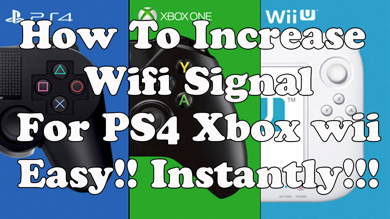 How To Increase Wifi Signal For PS4 Xbox ps3 wii easy!! Instantly!!!