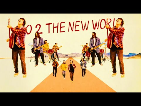 2 / GO 2 THE NEW WORLD(Official Music Video)