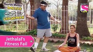 Your Favorite Character | Jethalal's Fitness Fail | Taarak Mehta Ka Ooltah Chashmah