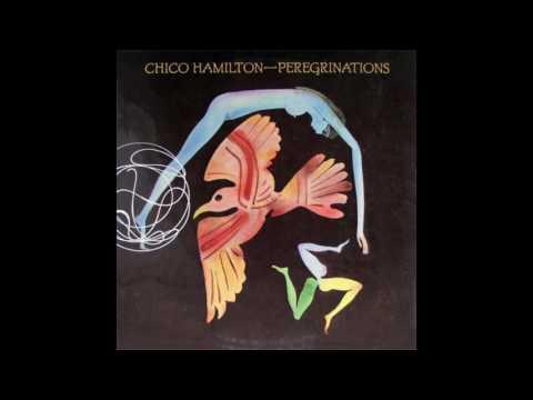 Chico Hamilton - Peregrinations (1975) [Full Album]
