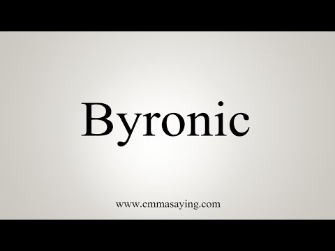How To Pronounce Byronic