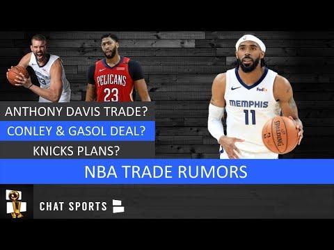 NBA Trades: Anthony Davis Rumors, Celtics & Lakers, Mike Conley & Marc Gasol And Knicks Plans