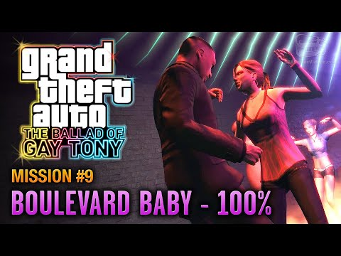 GTA: The Ballad of Gay Tony - Mission #9 - Boulevard Baby [100%] (1080p)