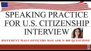 English Speaking Practice for U.S. Citizenship Interview