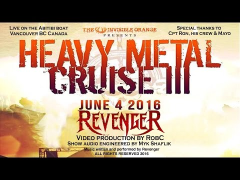 Vancouver Metal Cruise 3 -  Revenger