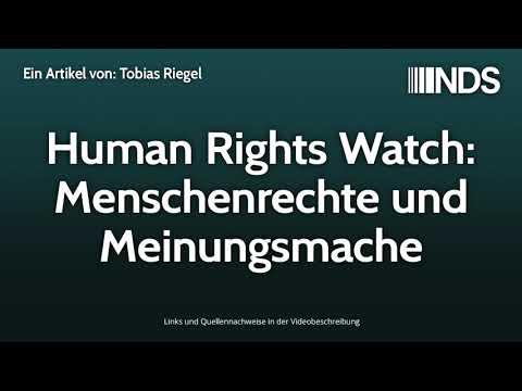 Human Rights Watch: Menschenrechte Und Meinungsmache | Tobias Riegel | NachDenkSeiten-Podcast